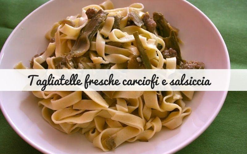 tagliatelle carciofi e salsiccia_Spadelliamo (1)