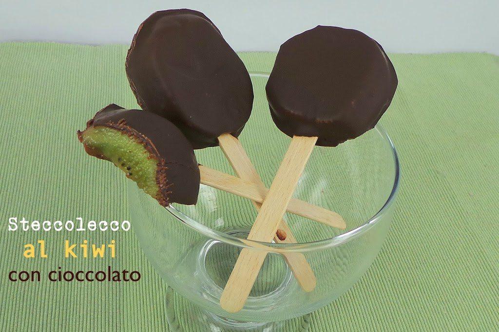 Steccolecco al kiwi e cioccolato. Un dolce veloce, d'effetto e fresco