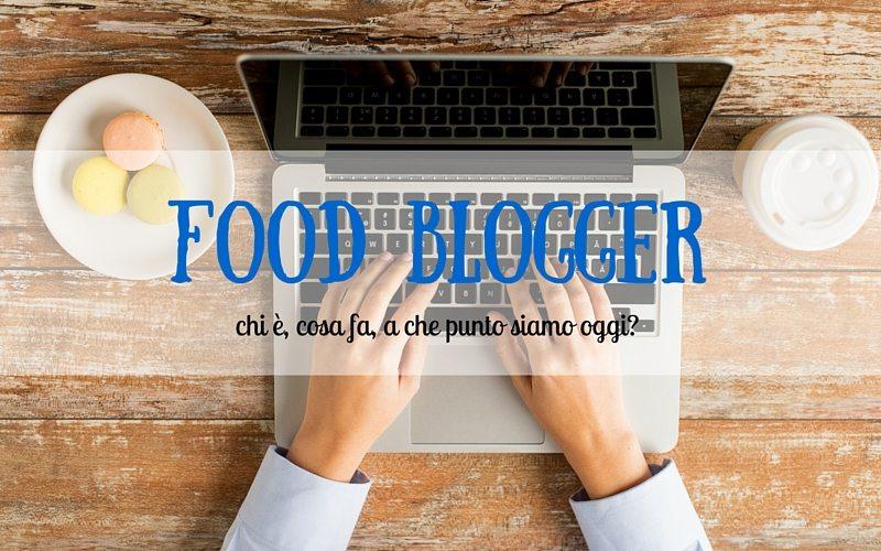 Food blogger: chi è, cosa fa, a che punto è oggi? (Riflessione post #tavolaspigolosa)
