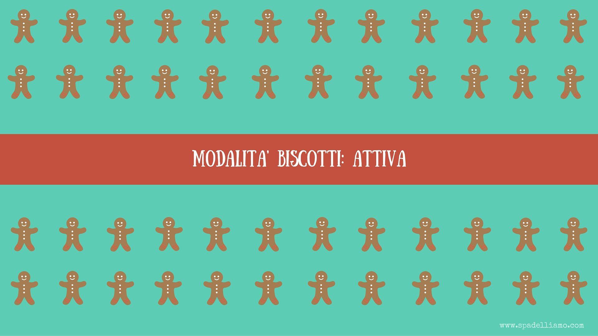 spadelliamo_ modalità biscotti_desktop 1920x1080