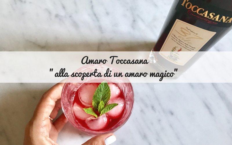 Amaro Toccasana, alla scoperta di un amaro magico