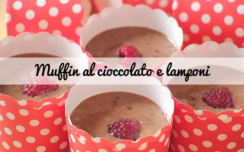 muffin al cioccolato e lamponi_spadelliamo