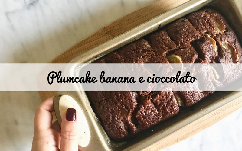 Banana e cioccolato un abbinamento goloso, perfetti per un plumcake!