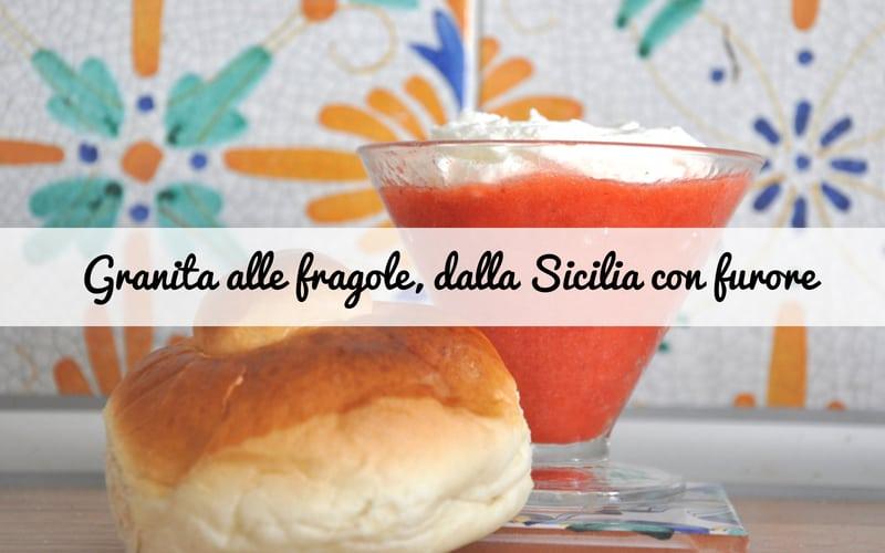 Granita alle fragole, una colazione siciliana