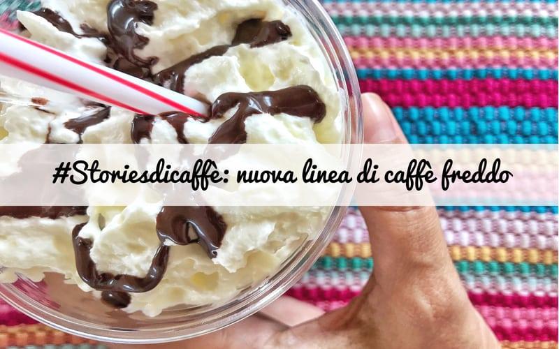 #Storiesdicaffè: la nuova linea di caffè freddo pensata per l'estate da Autogrill
