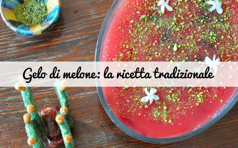 Gelo di melone: la ricetta tradizionale siciliana fatta in casa