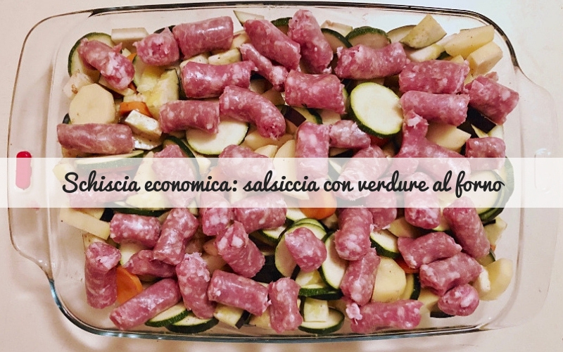 salsiccia con verdure al forno_Spadelliamo