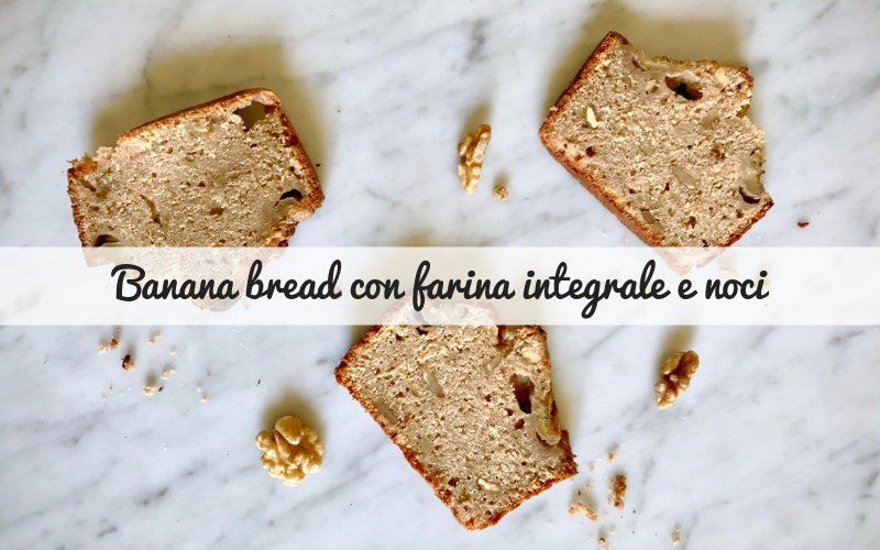 banana bread con farina integrale_Spadelliamo