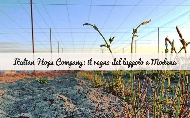 Italian Hops Company: il regno del luppolo a Modena
