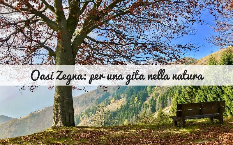 Oasi Zegna: per una gita in mezzo alla natura