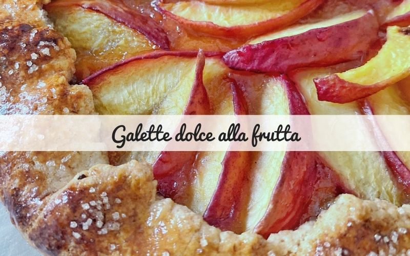 galette dolce alla frutta_spadelliamo