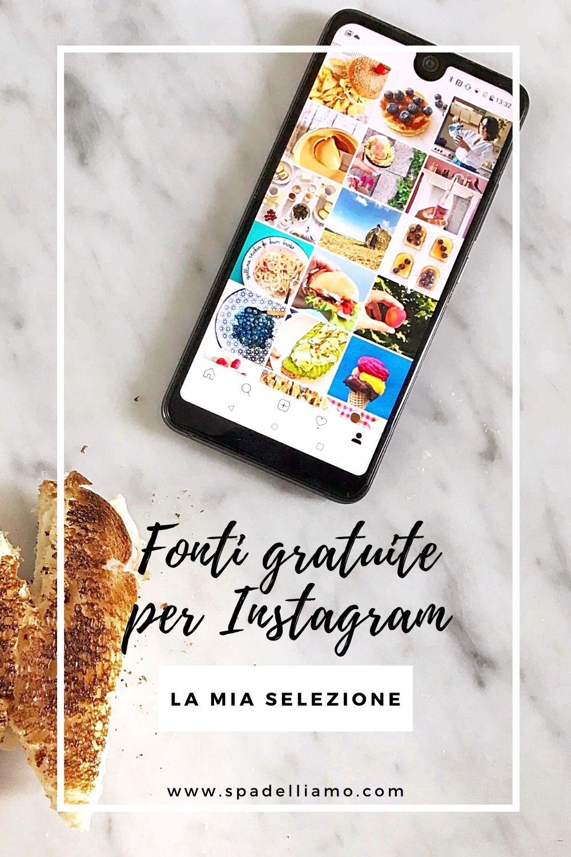 fonti gratuite per instagram_spadelliamo_digitalsnack